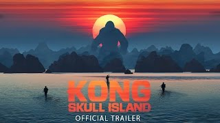 BRAND NEW EXCLUSIVE - Kong: Skull Island Trailer