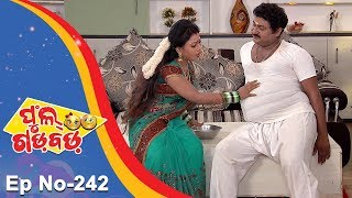 Full Gadbad - Comedy Ra Double Dose | Full Ep 242 | 2nd August 2018 | Odia Serial - TarangTV