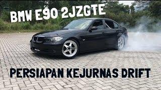 Latihan Drifting BMW E90 2jz Eps.4 PERSIAPAN KEJURNAS