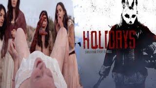 Holidays (2016) ฮอลิเดย์ วันหยุด สุดสยอง สมบูรณ์ หนัง ออนไลน์ HD