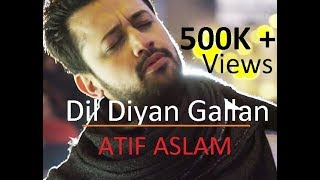 Dil Diyan Gallan Song Lyrics  Atif Aslam  Tiger Zinda Hai  Lyrical Video  With Translation