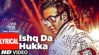 ISHQ DA HUKKA Lyrical Video Song | Luv Shv Pyar Vyar | GAK and Dolly Chawla | T-Series