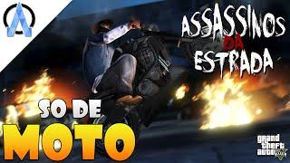 GTA V Online PS3 - Assassinos da Estrada #4 - Só de Moto !