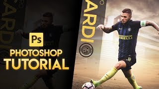 Photoshop Tutorial-Football Poster Design Tutorial - Icardi  - Graphics_D Design