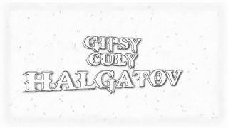 Gipsy Culy Halgatov