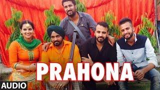PRAUHNA Full Song (Audio) | Bindy Brar, Sudesh Kumari | Latest Punjabi Song