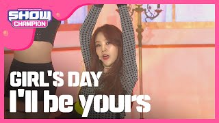 Show Champion EP.222 GIRL'S DAY - I'll be yours