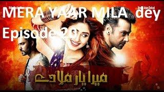 Meera yaar mila dey Episode 20