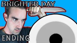 Brighter Day   Indie Horror Game (Ending) - Demon Eyes?!