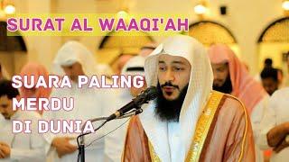 SURAT AL WAAQI'AH / SUARA TERMERDU DI DUNIA