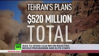 Iran to spend $520 mn on boosting missile program & elite corps