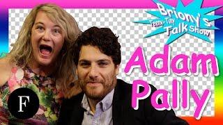 "Adam Pally Interview: ""I"
