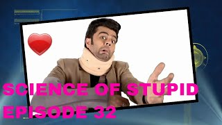 Science Of Stupid Episode 32 NEW EPISODE