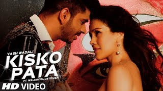 Kisko Pata Video Song | Yash Wadali , Ft. Waluscha De Sousa | Latest Hindi Song 2017 | T-Series