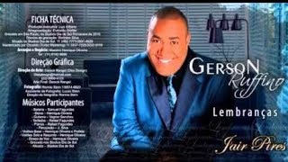 Gerson Ruffino - CD Lembranças Jair Pires COMPLETO