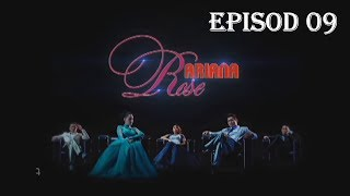Ariana Rose | Episod 9