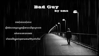Bad Guy by Emo Composer