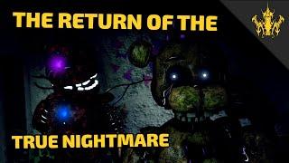 [SFM FNAF] The Return of True Nightmare 1 (Final Corrected Version)