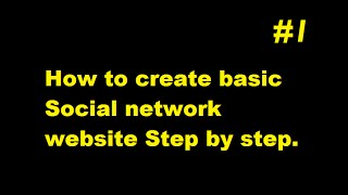 How to create your own social network website part 1 ESK TV