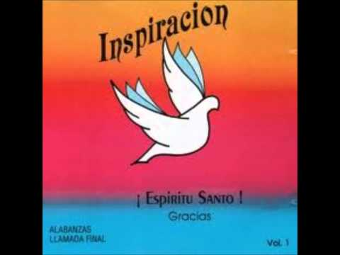 grupo inspiracion vol 1. HD Espiritu Santo gracias album completo