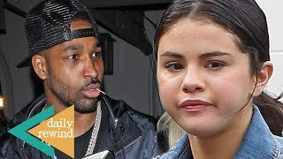 Tristan CAUGHT Cheating On Khloe Kardashian Again As Selena Gomez Spends Valentine's Day Alone! | DR