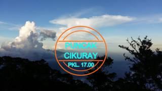 PENDAKIAN GUNUNG CIKURAY via Pemancar [CamCer TNG]