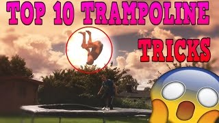 TOP 10 TRAMPOLINE TRICKS 2016 (MUST WATCH) !!!