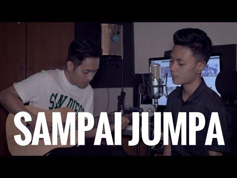 ENDANK SOEKAMTI - SAMPAI JUMPA (Cover) | Audree Dewangga, Petrus Mahendra