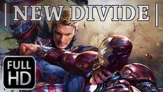 CAPTAIN AMERICA: CIVIL WAR | New Divide [FULL-HD]