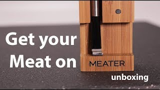Meater Unboxing - Bluetooth Themometer