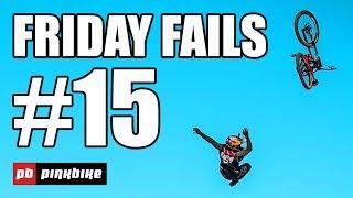 Pinkbike Fails Compilation #15