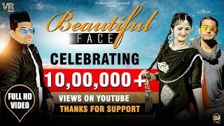 Beautiful Face Full HD Song   Raju Punjabi   Anjali Raghav  Rahees Saifi  New Dj Song 2017   VR Bros