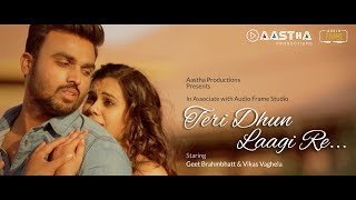 Teri Dhun Laagi Re I Musical Short Film I Hindi Romantic Video Song