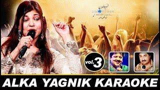 Sing Along With Alka Yagnik • Original Bollywood Karaoke • Vol.3