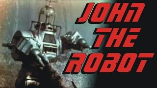 Robot John from