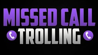 MISSED CALL TROLLING EPISODE 4 (Anonymous)