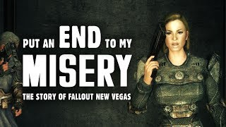The Story of Fallout New Vegas Part 6: Put an End to My Misery - Fallout Lore