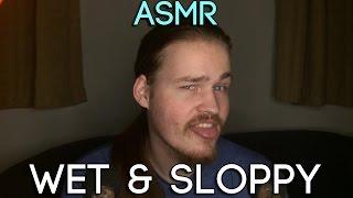 ASMR 👅 Mouth Sounds 👅 Wet & Sloppy Non Stoppy (Ear to Ear)