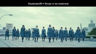 欅坂46 - Shoujo ni wa modorenai [FMV]