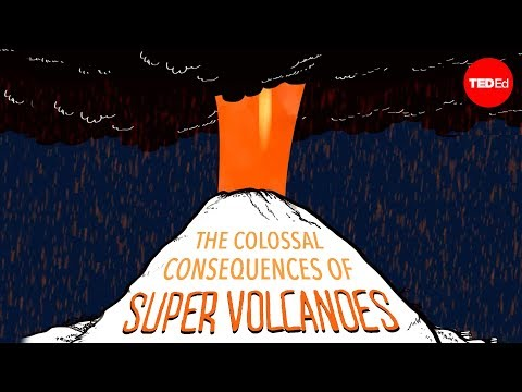 The colossal consequences of supervolcanoes Alex Gendler