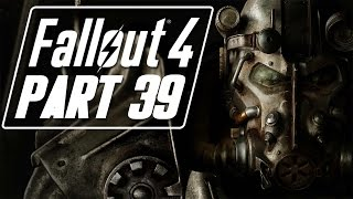 Fallout 4 - Let's Play - Part 39 -