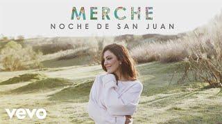 Merche - Noche de San Juan (Audio)