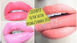 Colourpop Ultra Satin Spring/Summer 2016 - Spritz,Botanical & Naked Ladies