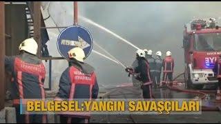 Yangın savaşçıları - Al Jazeera Türk Belgesel