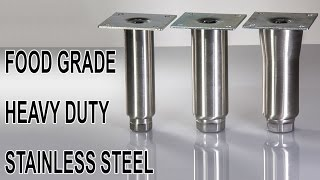 Stainless Steel Furniture Legs | Commercial Use, Food Grade