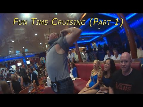 Fun Time Cruising Part 1 Best Vacation Ever