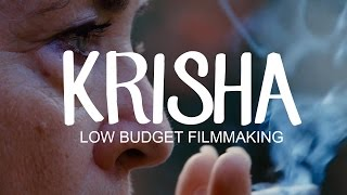 KRISHA: Low Budget Filmmaking At Its Finest