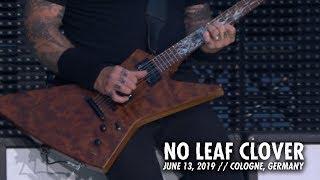 Metallica: No Leaf Clover (Cologne, Germany - June 13, 2019)