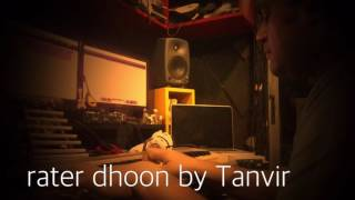 RATER DHOON ( part 1)  ll TANVIR TAREQ ll piano  obsession ll 2016