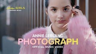 PHOTOGRAPH | Official Music Video | Annie LeBlanc